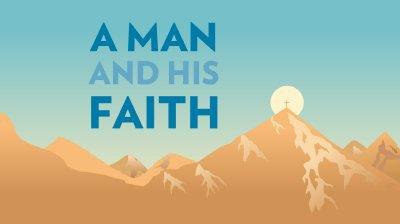 Man and His Faith