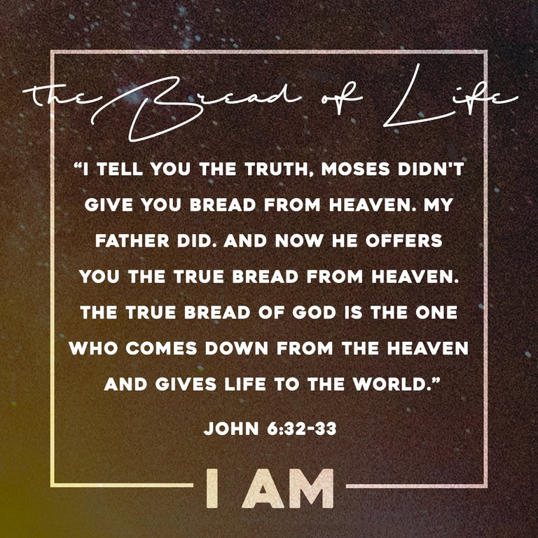 """I AM"" the Bread of Life"