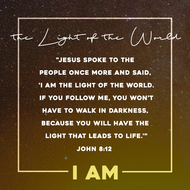 """I AM"" the Light of the World"