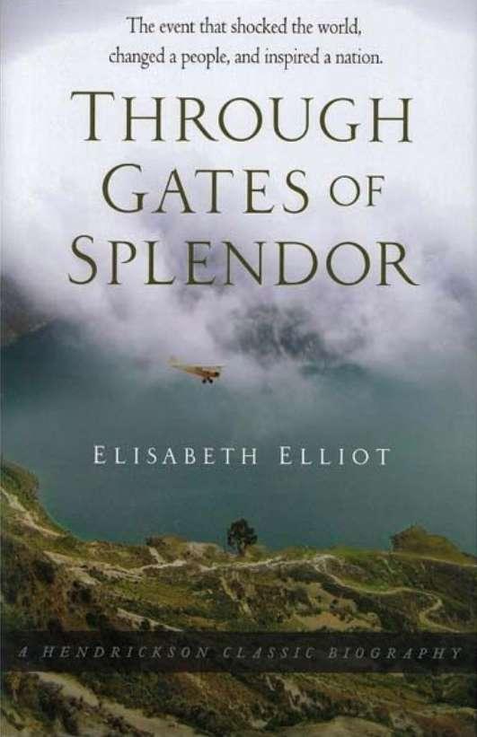 Through Gates of Splendor Resource